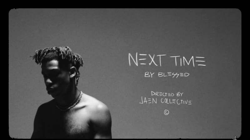 BLESSED ~ NEXT TIME [Official Music Video]