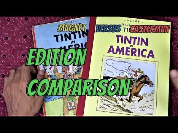 Tintin in America Edition Comparison: 1932 Version (Casterman Facsimile) vs 1945 Version (Magnet)