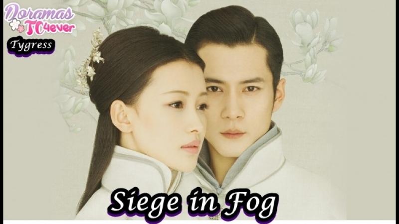 Siege in Fog Episodio 21 DoramasTC4ever
