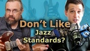 I Don't Like Jazz Standards - Q A with Brent from LJS
