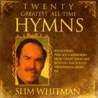 Slim Whitman альбом 20 Greatest All Time Hymns