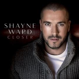 Shayne Ward альбом Closer