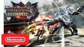 Monster Hunter Generations Ultimate - Launch Trailer - Nintendo Switch
