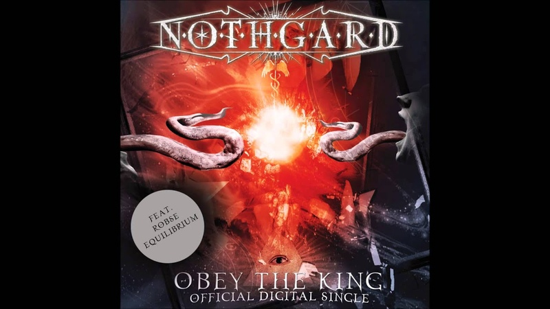 NOTHGARD - OBEY THE KING feat. Robse (Equilibrium)