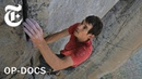 """What if He Falls? The Terrifying Reality Behind Filming """"Free Solo"""" 