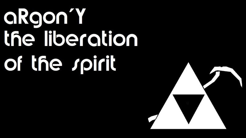 ARgon'Y The Liberation Of The Spirit Official