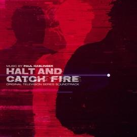 Paul Haslinger альбом Halt and Catch Fire (Original Television Series Soundtrack)