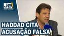 Haddad cita acusação falsa a Mourão sobre torturas