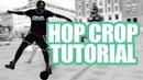 HOP CROP Tutorial Street Tutorials