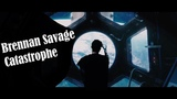 BRENNAN SAVAGE - CATASTROPHE ||「ПЕРЕВОД」「RUS SUB」