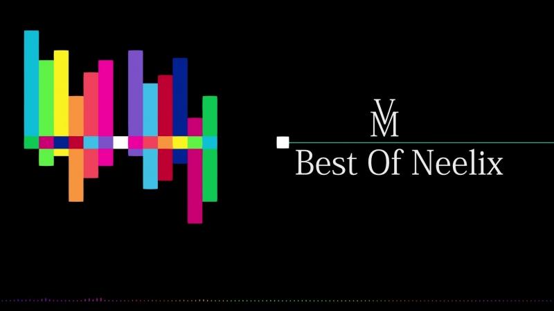 Best of Neelix 2017 _⁄ 2018 ( Psytrance Progressive Trance )