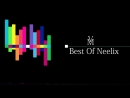 Best of Neelix 2017 _⁄ 2018 ( Psytrance Progressive Trance )