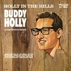 Buddy Holly альбом Holly In The Hills