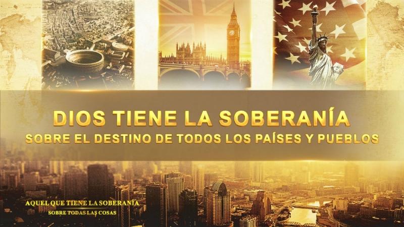 Documental Dios tiene la soberanía sobre el destino de todos los países y pueblos