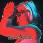 Blondie альбом Swim To The Moon