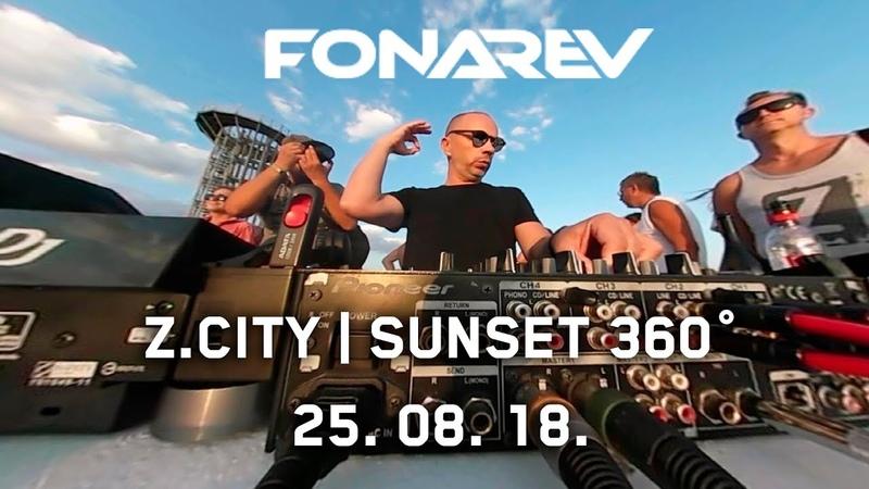 Z.CITY | FONAREV - SUNSET 360° | 25. 08. 18.