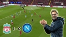 Liverpool Keep their Champions League Hopes Alive Liverpool 1 0 Napoli Tactical Analysis