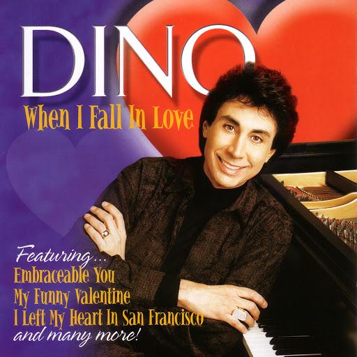 Дино альбом When I Fall In Love