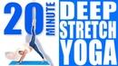 20 Minute Deep Stretch Yoga   Sydney Cummings