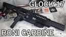 Roni 16 Glock 17 Carbine Conversion Kit [4K]