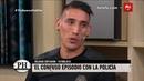 Centurión contó cómo fue su problema con la policía - PH Podemos Hablar