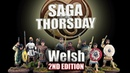 SAGA THORSDAY - Welsh Faction Review with Monty!