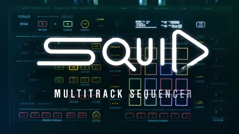 "TORAIZ ""SQUID"" Official Introduction – The new multitrack sequencer"
