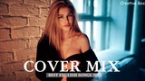 Best Music Mix 2018 Remixes Of Popular Songs Cover Hits Billboard Top Song 2018
