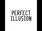 Lady Gaga — Perfect Illusion teaser trailer