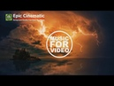 Epic Cinematic Baground Music For Videos Royalty Free Music