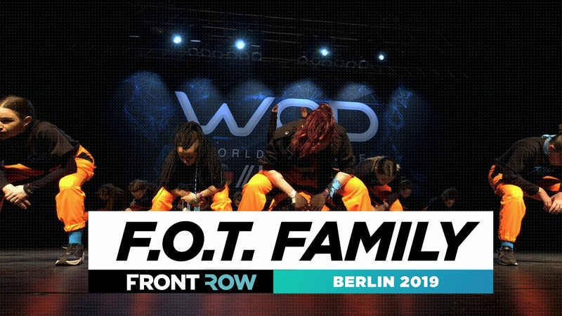 F.O.T. Family | FRONTROW | Team Division | World of Dance Berlin 2019 | WODBER19