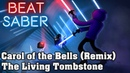 Beat Saber - Carol of the Bells - The Living Tombstone remix (custom song) | FC