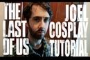 The Last of Us ✧ Joel Cosplay Tutorial
