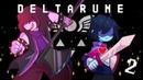 RUS 2 Насилие в подсобке ★ DeltaRune - LetsPlay!