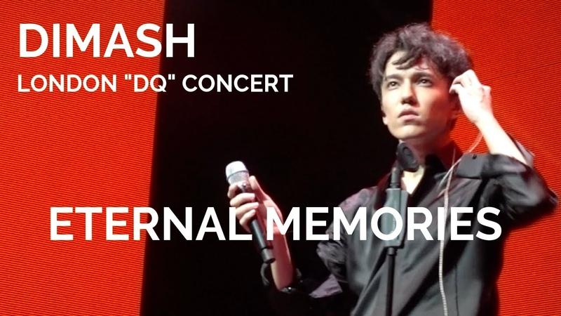 Dimash Kudaibergen [ ETERNAL MEMORIES 拿不走的記憶 ] DQ London Concert (No duplication allowed)