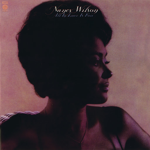 Nancy Wilson альбом All In Love Is Fair