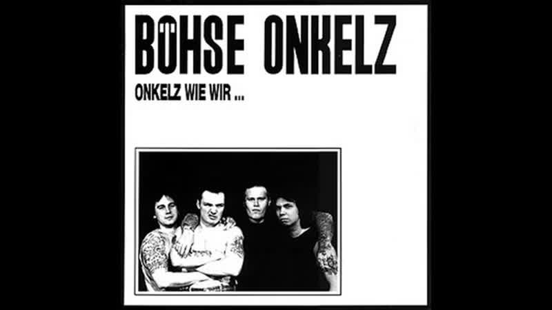 Böhse Onkelz - 01- Onkelz wie wir