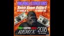 KING KONG DJUNGLE GIRLS - Boom Boom Dollars DJ NIKOLAY-D DJ RONNY MC Remix 2018