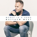 Matthew West альбом Mercy Is A Song