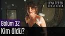 Ufak Tefek Cinayetler 32 Bölüm Sezon Finali Kim Öldü