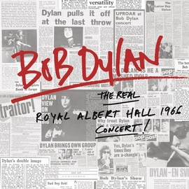 Bob Dylan альбом The Real Royal Albert Hall 1966 Concert