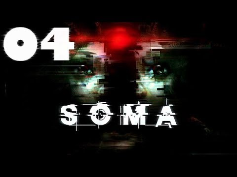 SOMA ► PS4 ► Серия 04