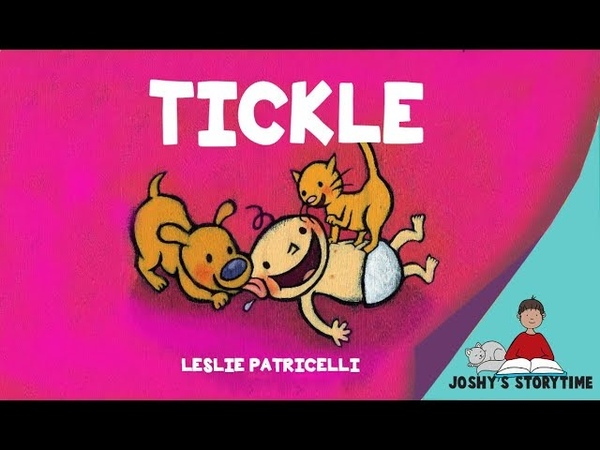 (Animated Story) Tickle by Leslie Patricelli