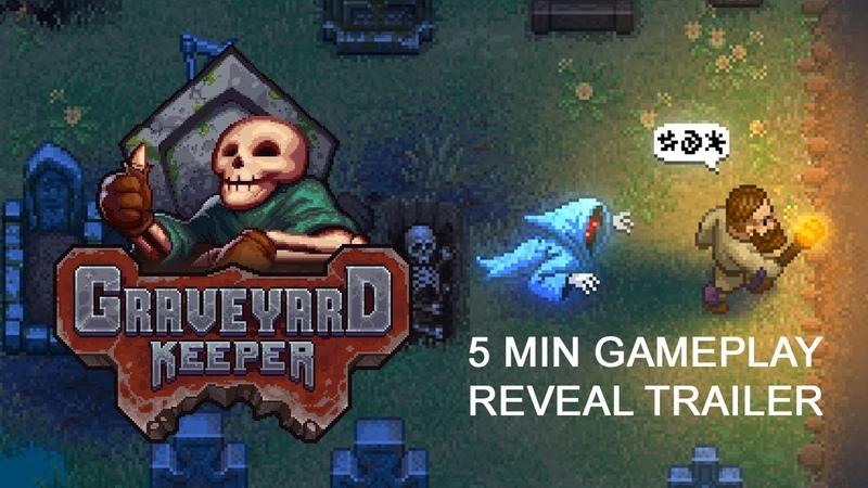 Graveyard Keeper Gameplay Reveal Trailer