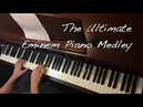 The Ultimate Eminem Piano Medley (Complete Version)