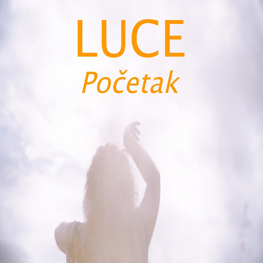 Luce альбом Početak
