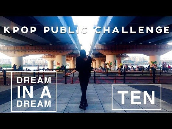 KPOP PUBLIC CHALLENGE Ten NCT wayV solo dream in a dream dance cover by Tim