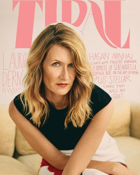 Лора Дерн Tidal Magazine, 2018