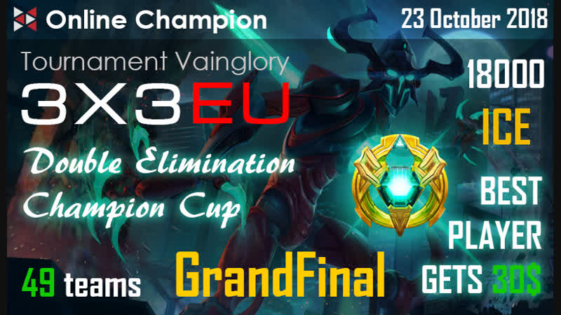Vainglory |RUS| stream. Online Champion: GRANDFINAL New Name Incoming VS Hystoric eSports