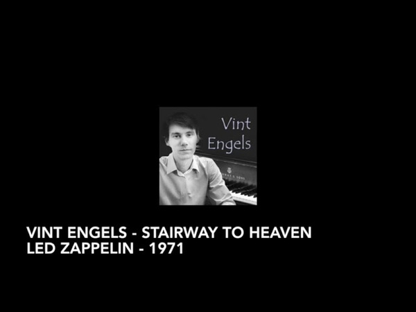 Vint Engels - Stairway to Heaven - Led Zappelin - 1971